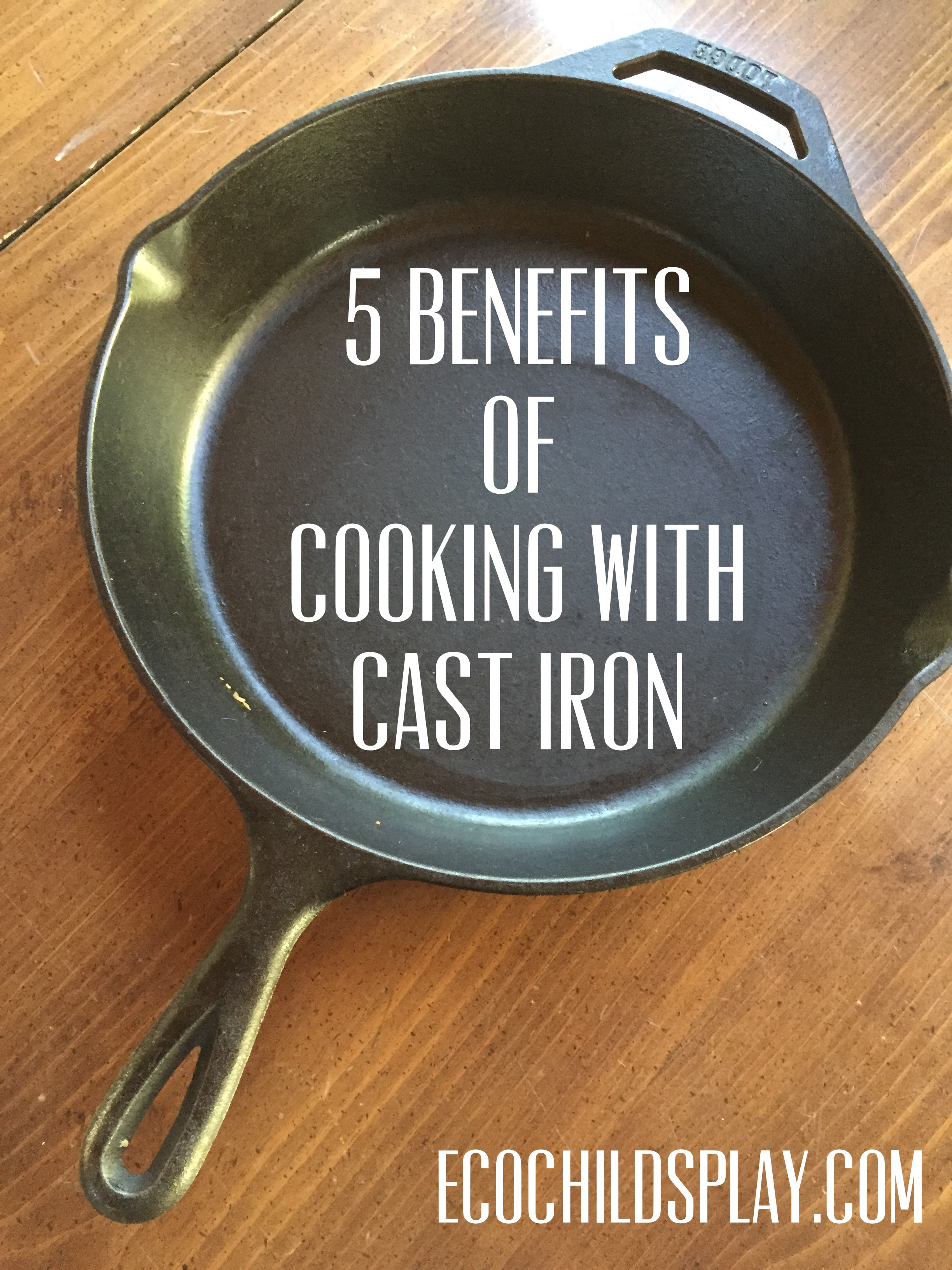 benefits of using cast iron cookware Read here the benefits of cast iron skillets over other pans in cooking  you can  cook almost anything using any cooking method including braise, roast, sauté,.
