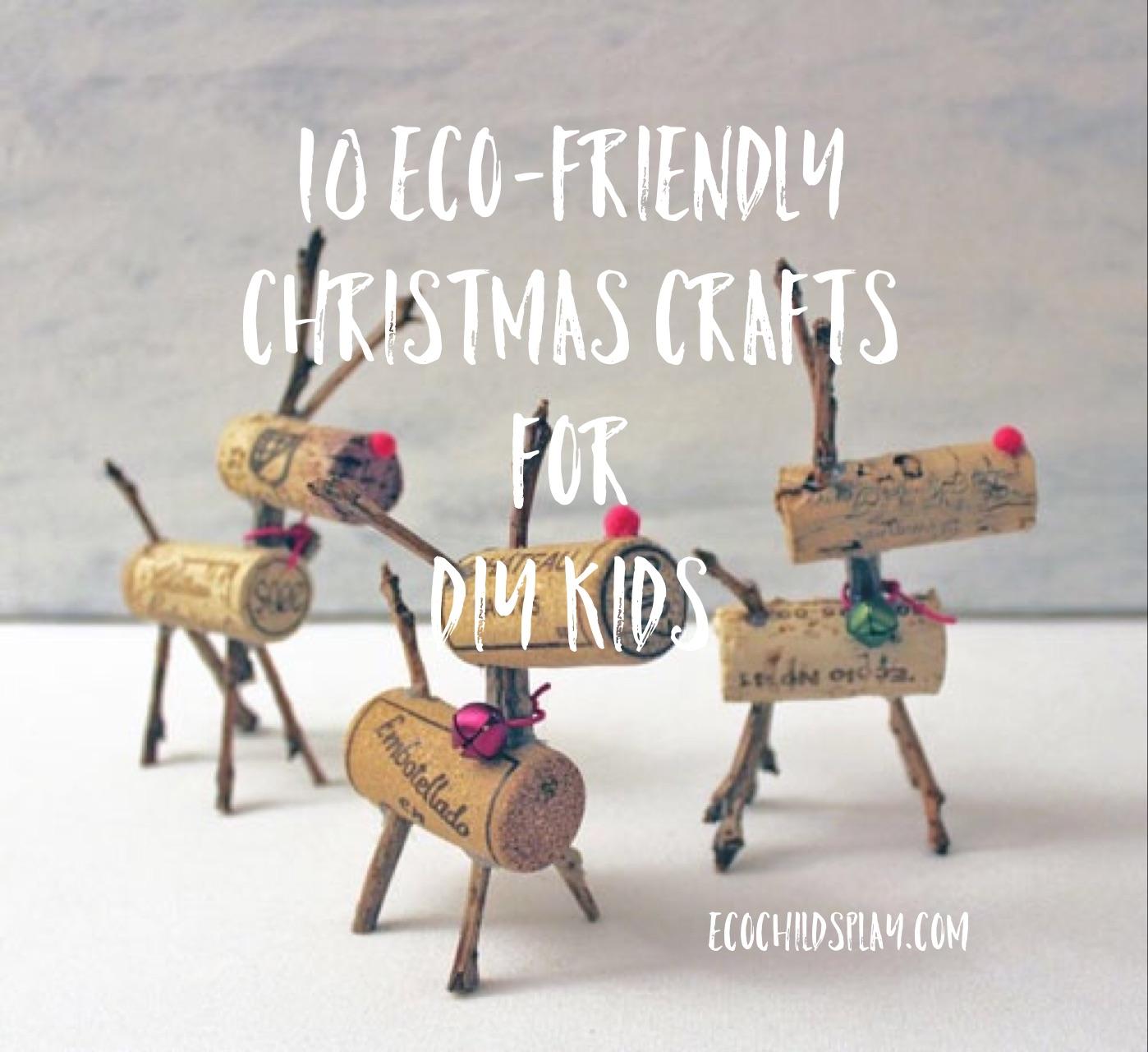 10 Eco-Friendly Christmas Crafts for DIY Kids - Eco Child ...